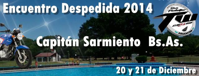 Encuentro Despedida 2014 - Capitán Sarmiento - 20 y 21 de Dic.